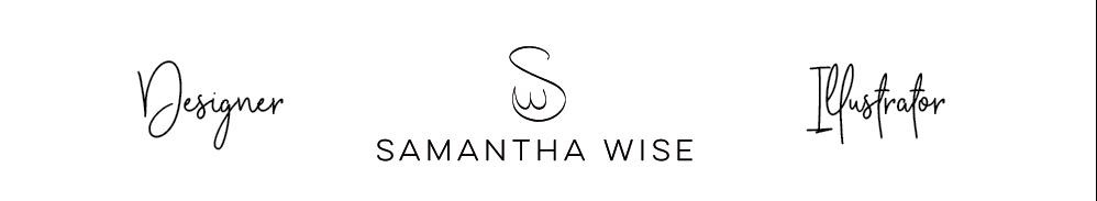 Samantha Wise Designs